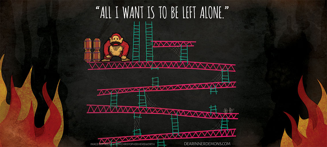 All I want is to be left alone.
